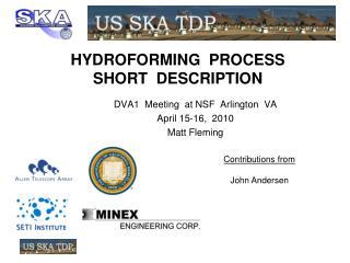 HYDROFORMING  PROCESS  SHORT  DESCRIPTION