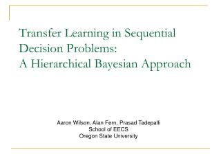 Transfer Learning in Sequential Decision Problems: A Hierarchical Bayesian Approach