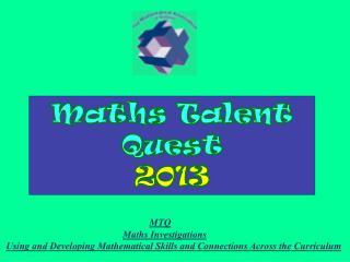 Maths Talent Quest  2013