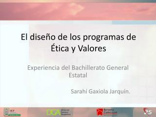 El diseño de los programas de Ética y Valores