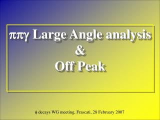 ppg  Large Angle analysis &  Off Peak