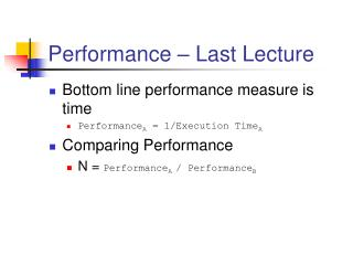 Performance – Last Lecture