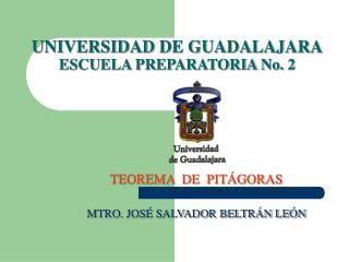 UNIVERSIDAD DE GUADALAJARA ESCUELA PREPARATORIA No. 2
