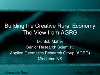 Building the Creative Rural Economy The View from AGRG