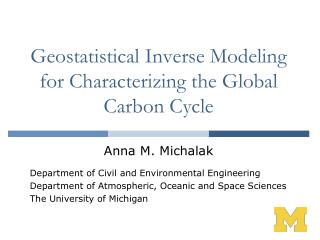 Geostatistical Inverse Modeling for Characterizing the Global Carbon Cycle