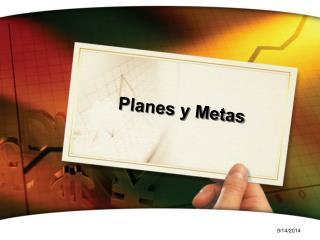 Planes  y  Metas