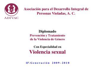Asociación para el Desarrollo Integral de Personas Violadas, A. C.
