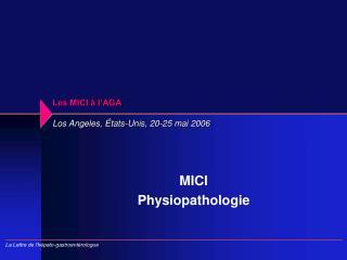 Les MICI à l'AGA Los Angeles, États-Unis, 20-25 mai 2006