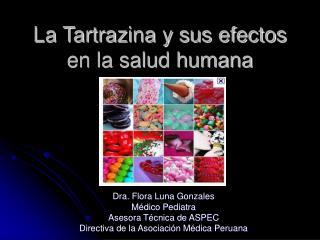 La Tartrazina y sus efectos en la salud humana