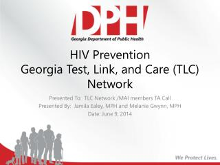 HIV Prevention  Georgia Test, Link, and Care (TLC) Network