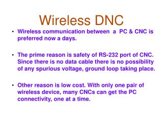 Wireless DNC