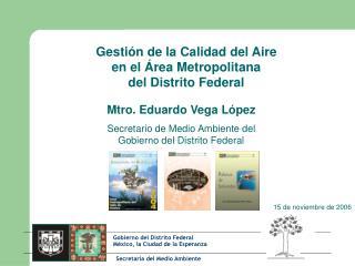 Gestión de la Calidad del Aire  en el Área Metropolitana  del Distrito Federal