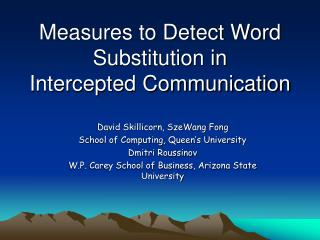 Measures to Detect Word Substitution in  Intercepted Communication