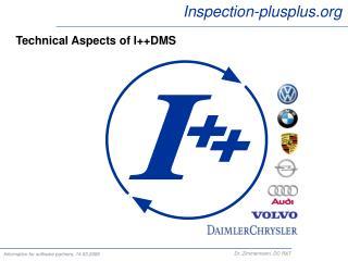 Technical Aspects of I++DMS