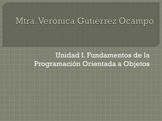 Mtra. Verónica Gutiérrez Ocampo