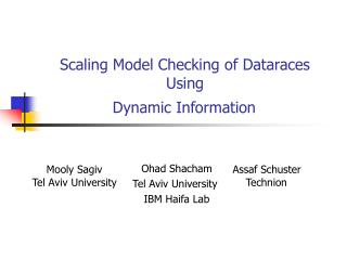 Scaling Model Checking of Dataraces Using     Dynamic Information