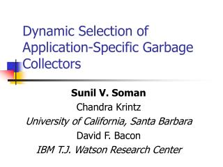 Dynamic Selection of Application-Specific Garbage Collectors