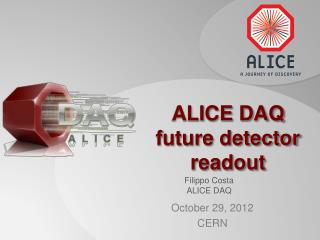 ALICE DAQ future detector readout