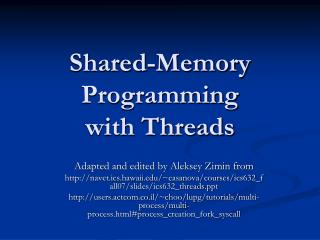 Shared-Memory Programming with Threads