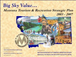 Montana Tourism & Recreation Strategic Plan 2003-2007