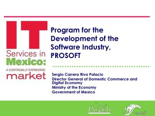 Program for the Development of the Software Industry, PROSOFT