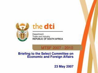 Briefing to the Select Committee on Economic and Foreign Affairs   23 May 2007
