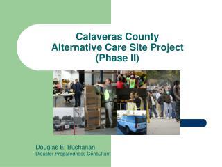 Calaveras County Alternative Care Site Project (Phase II)