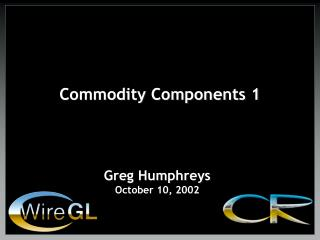 Commodity Components 1