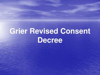 Grier Revised Consent Decree