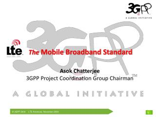 The  Mobile Broadband Standard