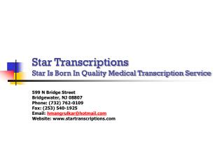 Star Transcriptions Star Is Born In Quality Medical Transcription Service