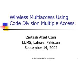 Wireless Multiaccess Using Code Division Multiple Access