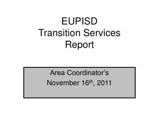 EUPISD Transition Services Report