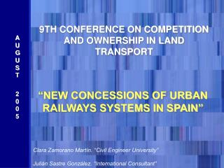 9TH CONFERENCE ON COMPETITION AND OWNERSHIP IN LAND TRANSPORT