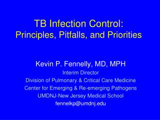 TB Infection Control: Principles, Pitfalls, and Priorities