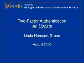 Two-Factor Authentication An Update