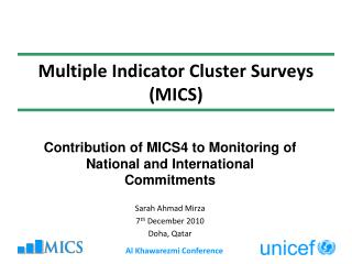 Multiple Indicator Cluster Surveys (MICS)