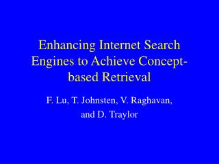 Enhancing Internet Search Engines to Achieve Concept-based Retrieval