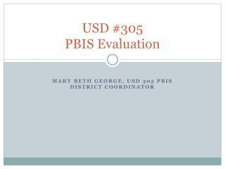USD #305  PBIS Evaluation