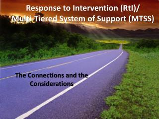 Response to Intervention (RtI)/ Multi-Tiered System of Support (MTSS)