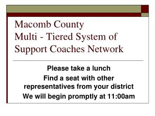Macomb County Multi - Tiered System of Support Coaches Network
