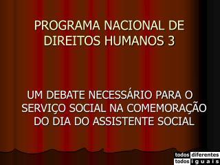 PROGRAMA NACIONAL DE DIREITOS HUMANOS 3