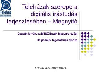 Miskolc, 2008. szeptember 5.