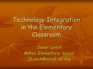 Technology Integration in the Elementary Classroom