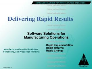 Delivering Rapid Results