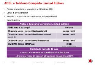 ADSL  e  Telefono Completo  Limited Edition