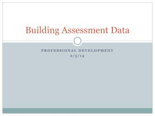 Building Assessment Data