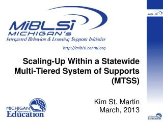 Scaling-Up Within a Statewide Multi-Tiered System of Supports (MTSS)