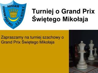 Turniej o Grand Prix Świętego Mikołaja