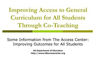 Improving Access to General Curriculum for All Students Through Co-Teaching